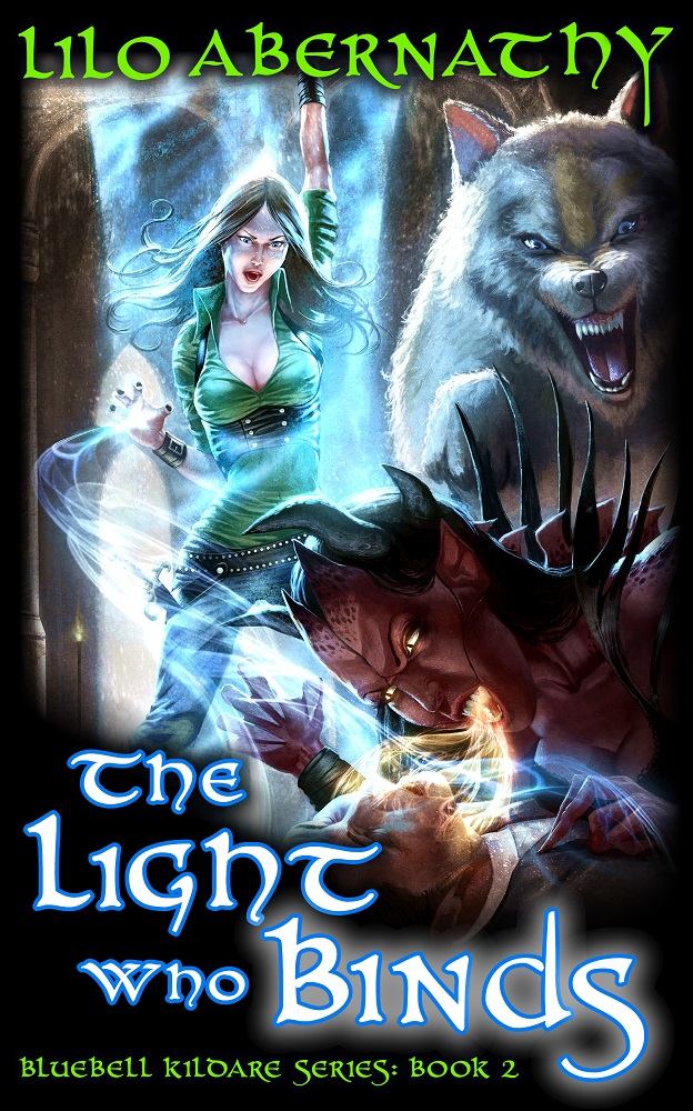 Book cover with image of young adult female surrounded by a glowing cylinder of blue light and accompanied. The woman is throwing light at a demon who appears to be sucking the life out of a poor victim. Next to the woman is a gorgeous large wolf in vicious attack mode.
